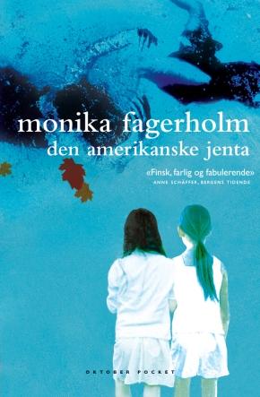 Den amerikanske jenta (MonikaFagerholm)