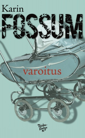 Varoitus (Karin Fossum)