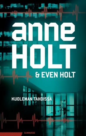 Kuoleman tahdissa (Anne Holt & EvenHolt)