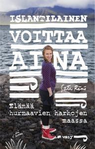 Kansi: Guðný Hilmarsdóttir / Satu Kontinen / WSOY