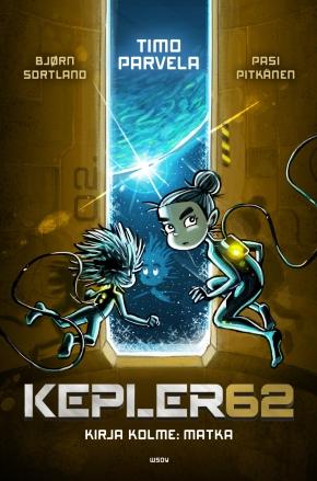 Kepler62 – Kirja kolme: Matka (Timo Parvela ja BjørnSortland)