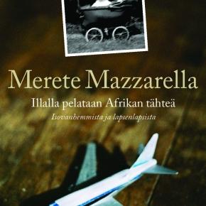 Illalla pelataan Afrikan tähteä (MereteMazzarella)