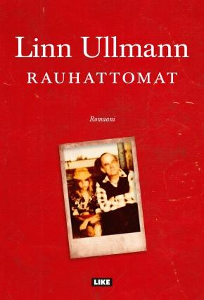 Rauhattomat (Linn Ullmann)