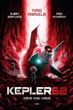 Kepler62 – Kirja viisi: Virus (Timo Parvela ja BjørnSortland)