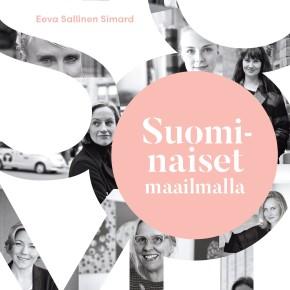 Suominaiset maailmalla (Eeva Sallinen Simard & EssiKivitie)